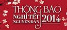 Thông báo lịch nghỉ Tết Nguyên Đán Giáp Ngọ 2014