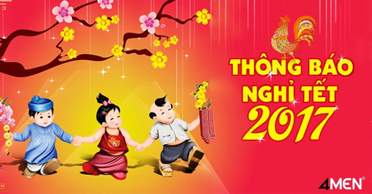 Thông báo lịch nghỉ Tết Nguyên Đán năm 2017