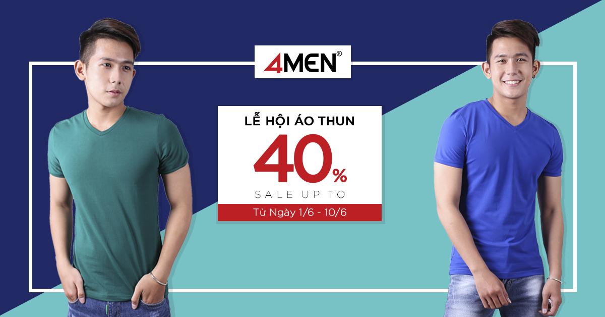 Lễ hội áo thun 4MEN - Mua càng nhiều - Giá càng rẻ